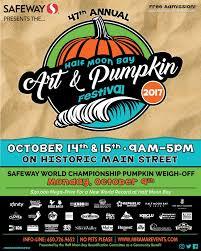 Pumpkin Fest Half Moon Bay by 47th Half Moon Bay Art U0026 Pumpkin Festival In Half Moon Bay At