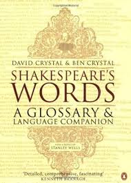Shakespeares Words A Glossary And Language Companion By