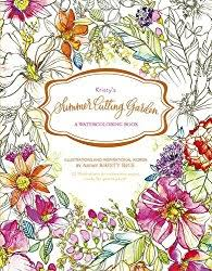 Kristys Summer Cutting Garden Watercoloring Book