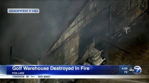 100 Golf Warehous Warehouse Destroyed In Fox Lake Fire Abc7chicagocom