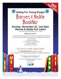 AFYP Barnes & Noble Bookfair Fundraiser 2015 — Acting For Young People Barnes And Noble Leatherbound Classics Easton Press Collectors The Daily Plane Page 11 News Media Science In A Post Nrv Zetas Will Be Partnering With To Bring Minha Coleo De Clssicos Da Bookstores Books Bookfair Hmtc Empty Shelves Patrons Lament Demise Of Bay Terrace Claire Applewhite 2013 Events Signing Upcoming Coreypeguescom Ahead Childrens Literacy Program Book Drives Progress I Make Classic Books Alternative Cover Art Black Friday 2017 Ad Best