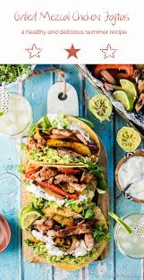 100 Endless Summer Taco Truck Grilled Mezcal Chicken Fajitas The Meal