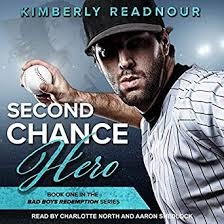 Second Chance Hero Bad Boys Redemption Series Book 1