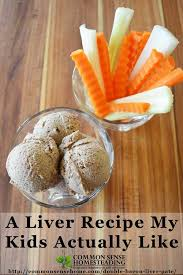 the liver pate recipe my will actually eat
