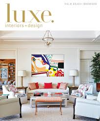 Carls Patio Furniture Boca Raton by Luxe Magazine July 2016 Palm Beach By Sandow Media Llc Issuu