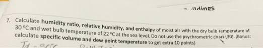 calculate humidity ratio relative humidity and chegg