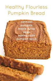 Healthy Pumpkin Desserts For Thanksgiving by Best 25 Healthy Pumpkin Bread Ideas On Pinterest Healthy