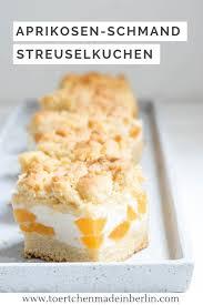 aprikose quark streuselkuchen törtchen made in berlin