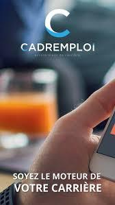cadremploi offres d emploi cadre et dirigeant est l application