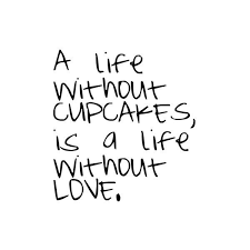 Quotes On The Cupcake Icing 25 Best Pinterest