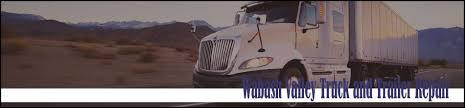 100 Valley Truck And Trailer Wabash And Repair Offers Repair