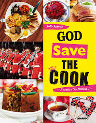 cuisine anglaise livre god save the cook collection schwob julie catalogue