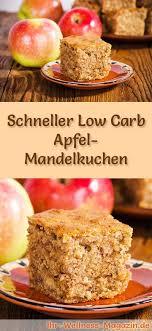 schneller saftiger low carb apfel mandelkuchen rezept