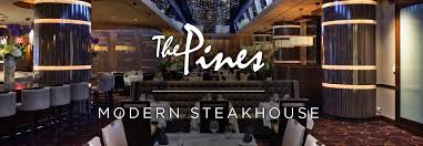 The Pines Modern Steakhouse