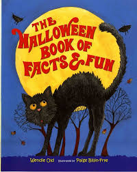 Childrens Halloween Books Read Aloud by The Halloween Book Of Facts And Fun Wendie C Old Paige Billin