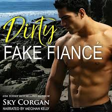 Dirty Fake Fiance Audiobook Cover Art