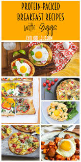 Delicious Breakfast Recipes With Eggs These And Protein Packed Starring