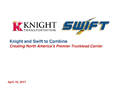 Knight & Swift Merger Ends Up In $6 Billion Deal - The Trucking ...