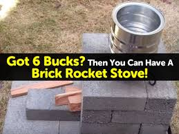 Got 6 Bucks? Then You Can Have A Brick Rocket Stove! Diy Guide Create Your Own Rocket Stove Survive Our Collapse Build Earthen Oven With Rocket Stove Heating Owl Works The Scribblings Of Mt Bass Rocket Science Wok Cooking The Stove Outdoors Pinterest Now With Free Shipping Across South Africa Includes Durable Carry Offgrid Cooking Mom A Prep Water Heater 2010 Video Filename To Heat Waterjpg Description Mass Heater Google Search Mass Heaters Broadminded Survival Concept 1 How Brick For Fire Roasting Tomatoes