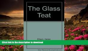 FREE PDF DOWNLOAD The Glass Teat Harlan Ellison For Kindle