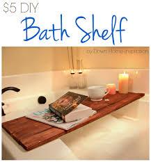 Teak Bathtub Tray Caddy by Diy Bath Shelf Down Home Inspiration