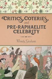 Critics Coteries And Pre Raphaelite Celebrity Introduction By