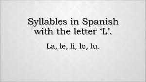 how to pronounce syllables with the letter l in la le