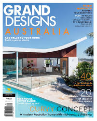 100 Australian Home Ideas Magazine Get Your Digital Copy Of Grand Designs AustraliaIssue 75