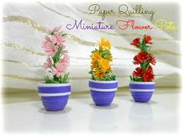 Great Iniature Flower Pots With How To Make Quilling Flowers Using Comb