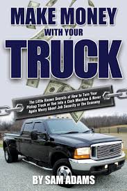 Buy Make Money With Your Truck Book Online At Low Prices In India ... New 2019 Chevy Silverado Pickup Planned For All Powertrain Types Why Vintage Ford Trucks Are The Hottest New Luxury Item 2018 Titan Fullsize Pickup Truck With V8 Engine Nissan Usa Its Time To Reconsider Buying A The Drive 5 Practical Pickups That Make More Sense Than Any Massive Modern 6 Things Think About When Your First Heavyduty Fuel Economy Consumer Reports Hshot Trucking Pros Cons Of Smalltruck Niche Classic Buyers Guide Torque Titans Most Powerful Pickups Ever Made Driving Techliner Bed Liner And Tailgate Protector For Trucks Weathertech