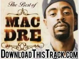 best 25 mac dre songs ideas on pinterest mac dre rihanna facts