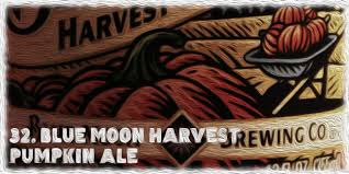 Harvest Pumpkin Ale Blue Moon by Basic White The Official Pumpkin Beer Power Rankings
