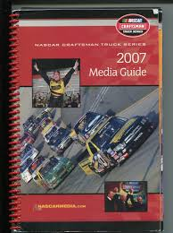 NASCAR Craftsman Truck Series Media Guide-2007-info-driver Profiles ...