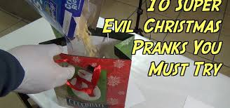 10 super evil christmas gift pranks you can do this holiday season