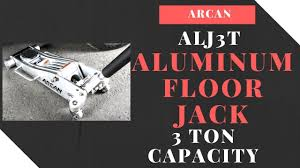 Northern Tool 3 Ton Floor Jack by Arcan Alj3t Aluminum Floor Jack 3 Ton Capacity Youtube