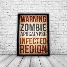 Zombie Apocalypse A3 Home Decor Poster By YouMotherPunker On Etsy 1550