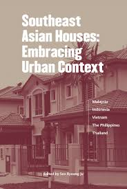 100 Houses In Malaysia Southeast Asian Embracing Urban Context PAPERBACK Seo