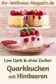 low carb quarkkuchen mit himbeeren ohne backen käsekuchen
