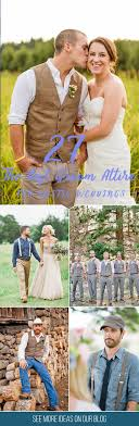 27 Rustic Groom Attire For Country Weddings You Have Already Chosen Your Wedding Dress