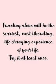 All The Best Travel Quotes In One Place Make You Wanna Go Far
