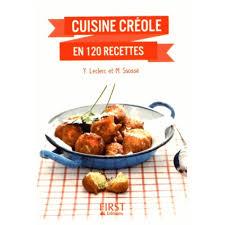 recettes cuisines cuisine créole en 120 recettes livre cuisines du monde cultura