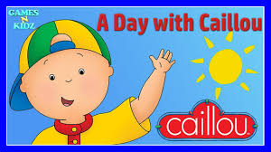 a day with caillou learn daily routines numbers letters
