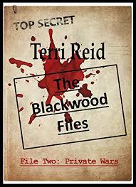 The Blackwood Files File Two Private Wars By Reid Terri