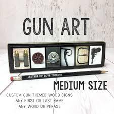 Gun Letter Art Custom Gun Last Name Sign Custom Gun Art Etsy