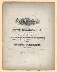 PAPILLONS Pour Le Pianoforte Seul Composes Et Dedies A THERESE ROSALIE ET EMILIE Par ROBERT SCHUMANN Liv I Op 2