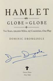 Hamlet Globe To Two Years 193000 Miles 197 Countries One Play Signed