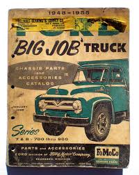 100 1955 Ford Truck Parts 1948 Big Job Chassis And Accessories