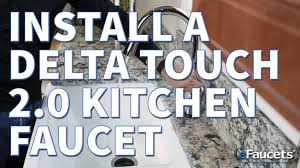 Delta Touchless Faucet Manual by How To Install A Delta Touch 2 0 Kitchen Faucet Efaucets Com