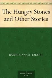 The Hungry Stones And Other Stories By Tagore Rabindranath