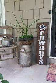 best 25 cowboys sign ideas on pinterest cowboy ranch western